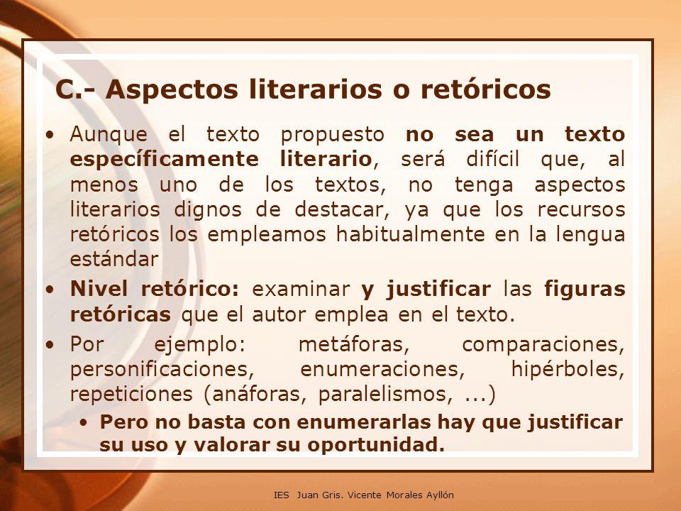 C.- Aspectos literarios o retóricos