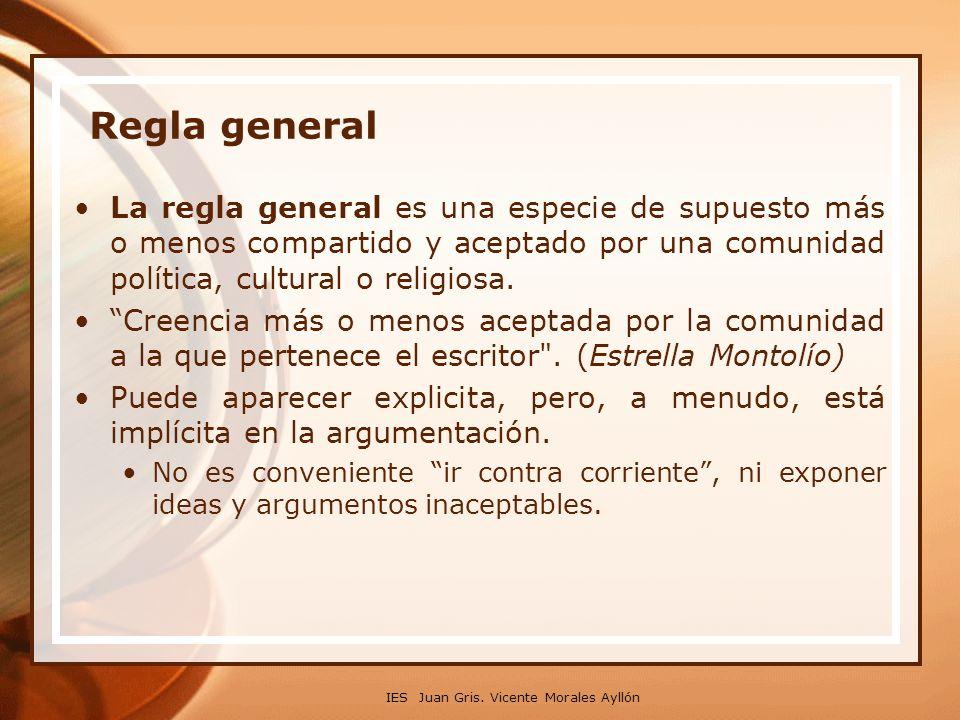 Regla general La regla general es una especie de supuesto más o menos compartido y aceptado por una comunidad política, cultural o religiosa.