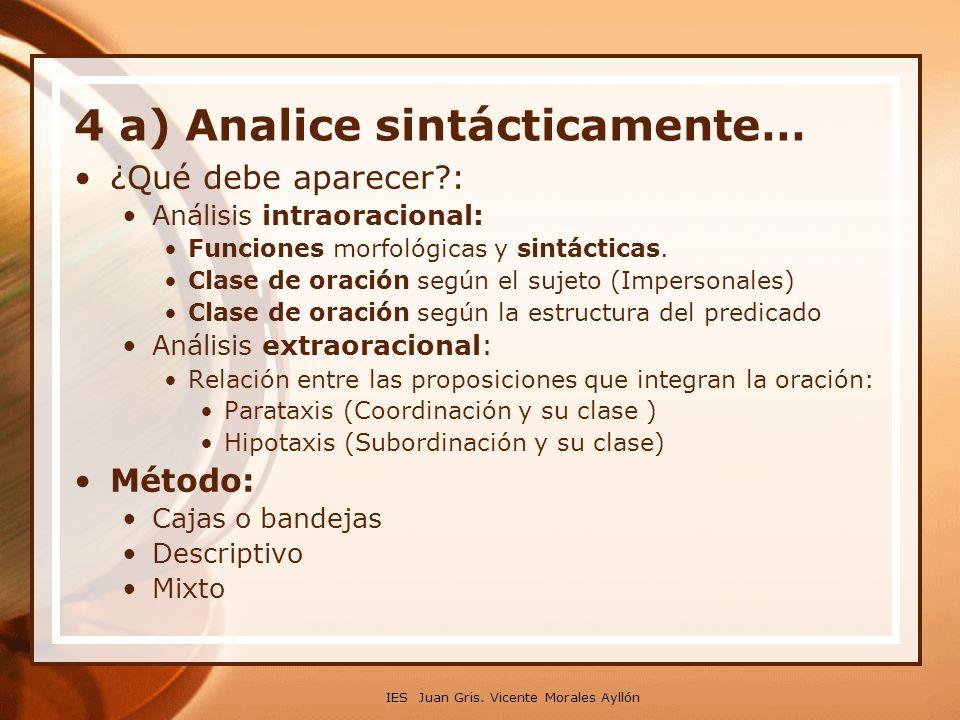 4 a) Analice sintácticamente…