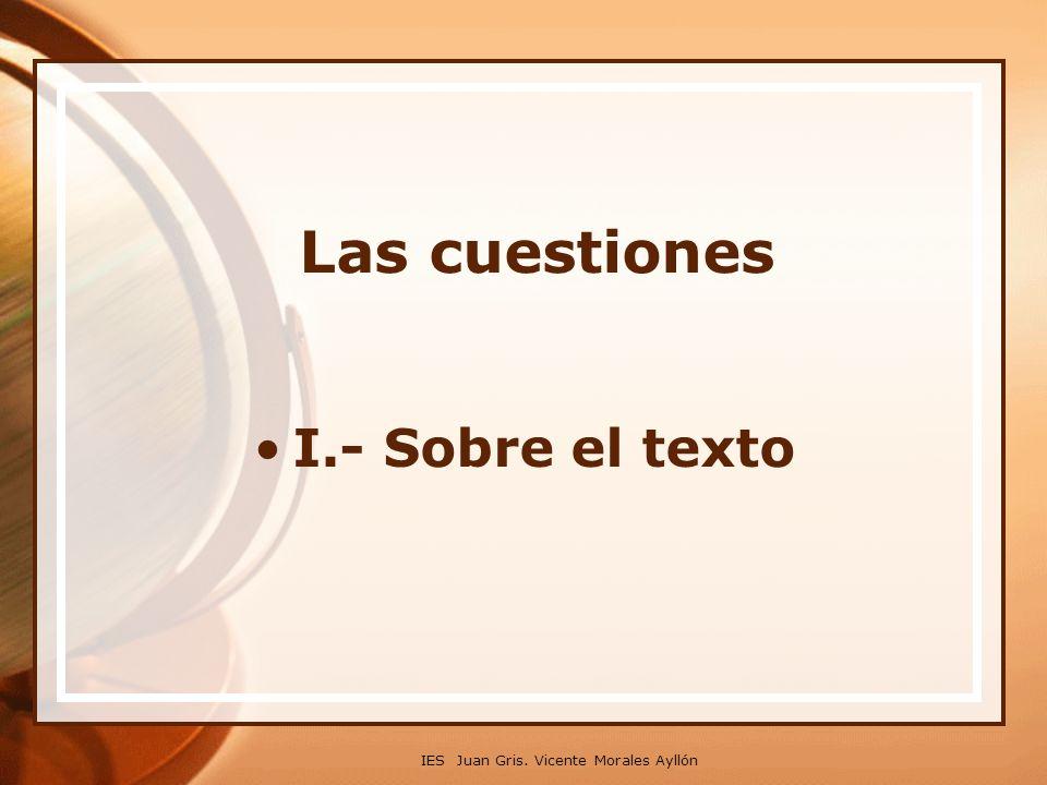 Las cuestiones I.- Sobre el texto