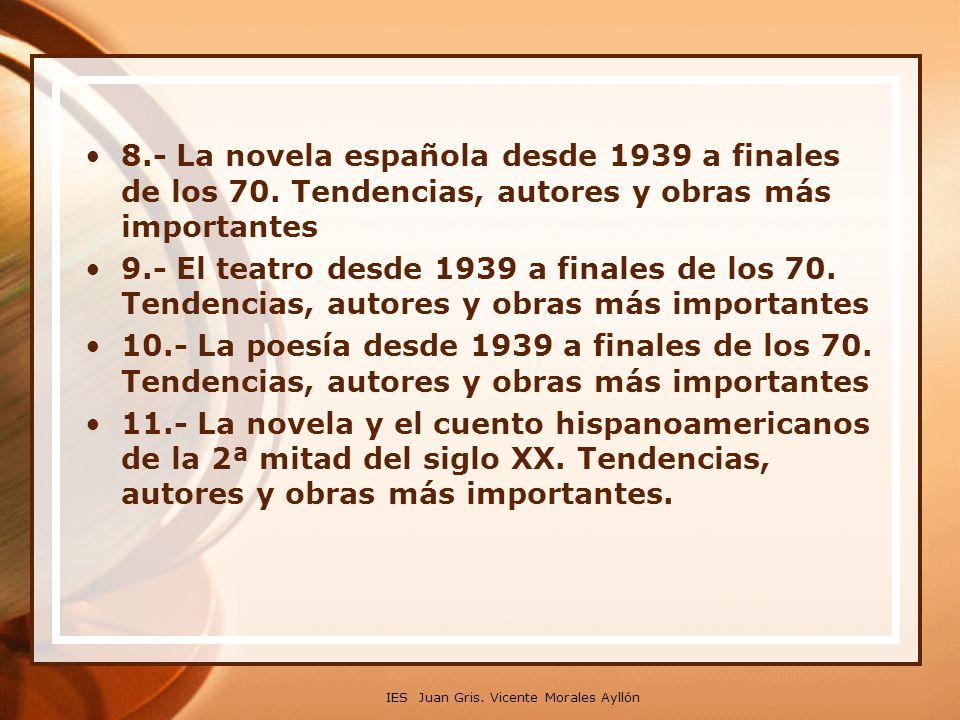 8. - La novela española desde 1939 a finales de los 70