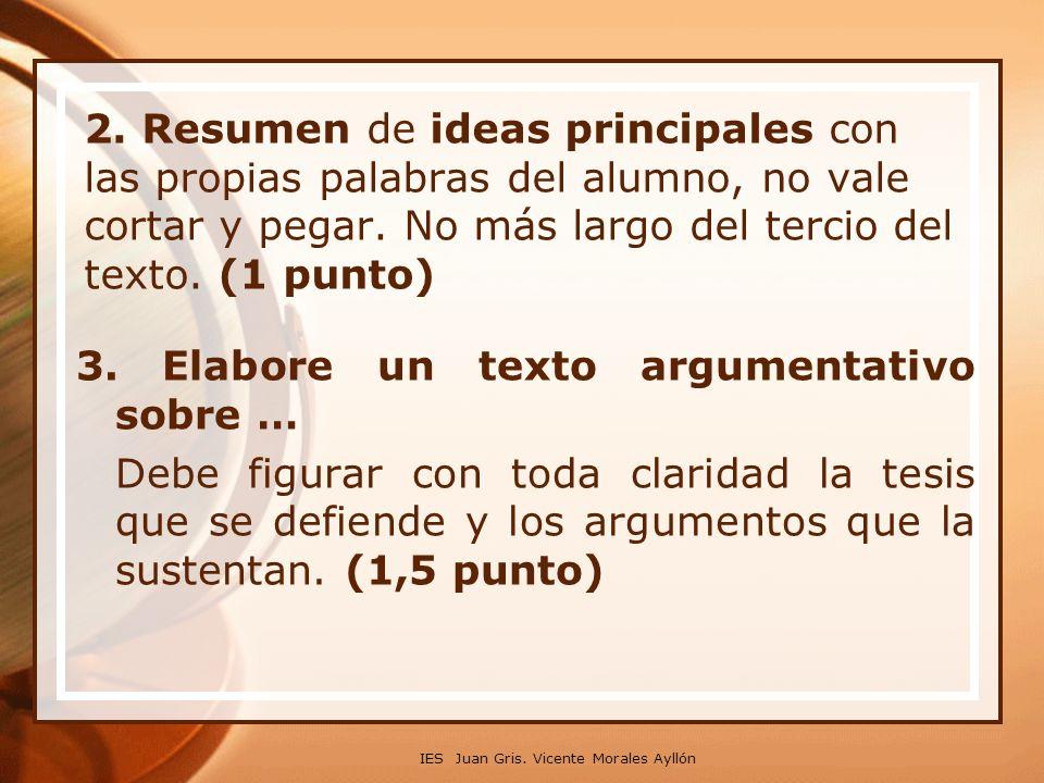 3. Elabore un texto argumentativo sobre …