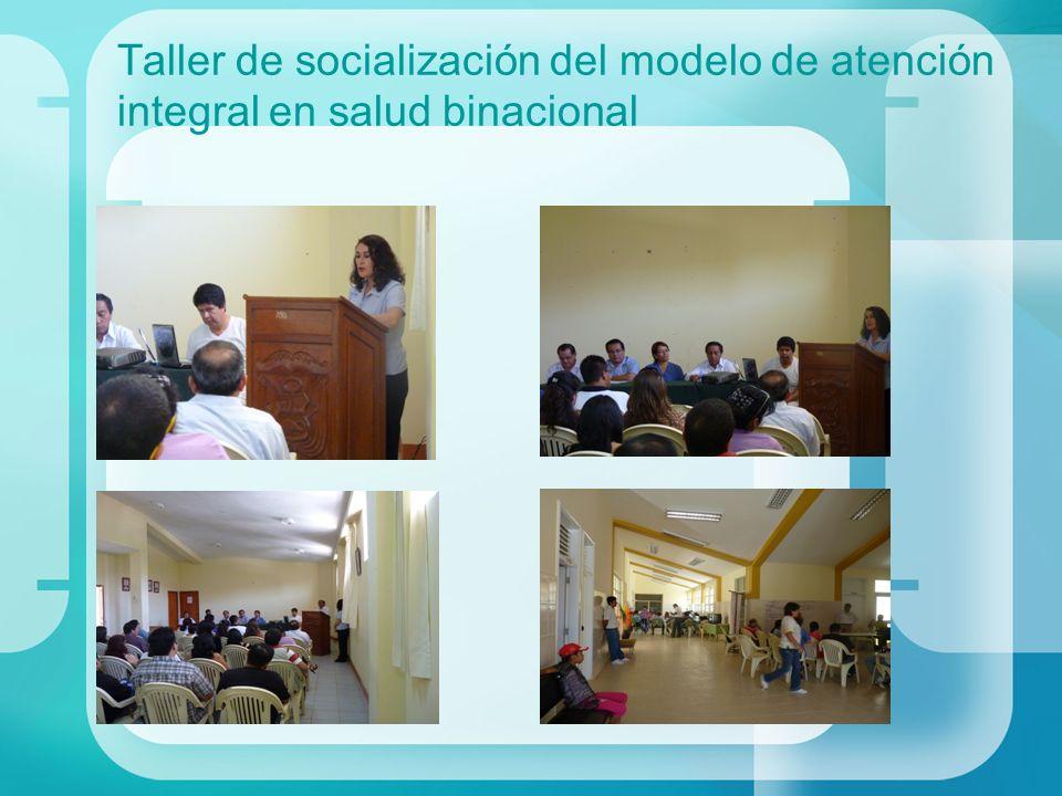 Taller de socialización del modelo de atención integral en salud binacional