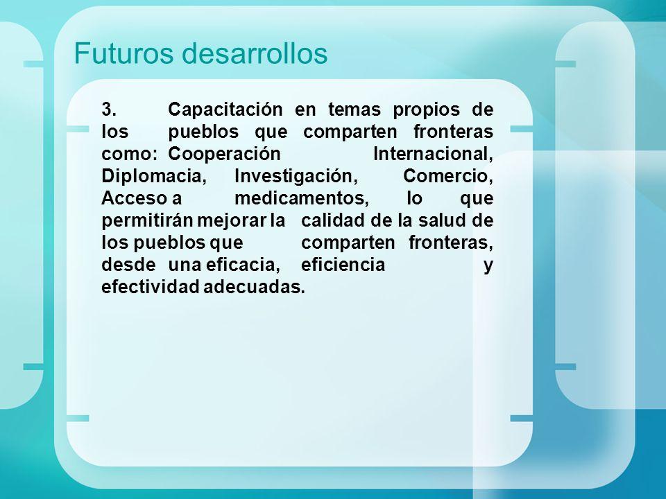 Futuros desarrollos