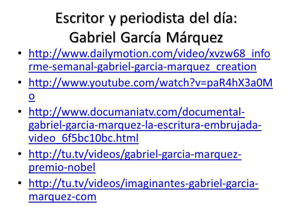 Escritor y periodista del día: Gabriel García Márquez