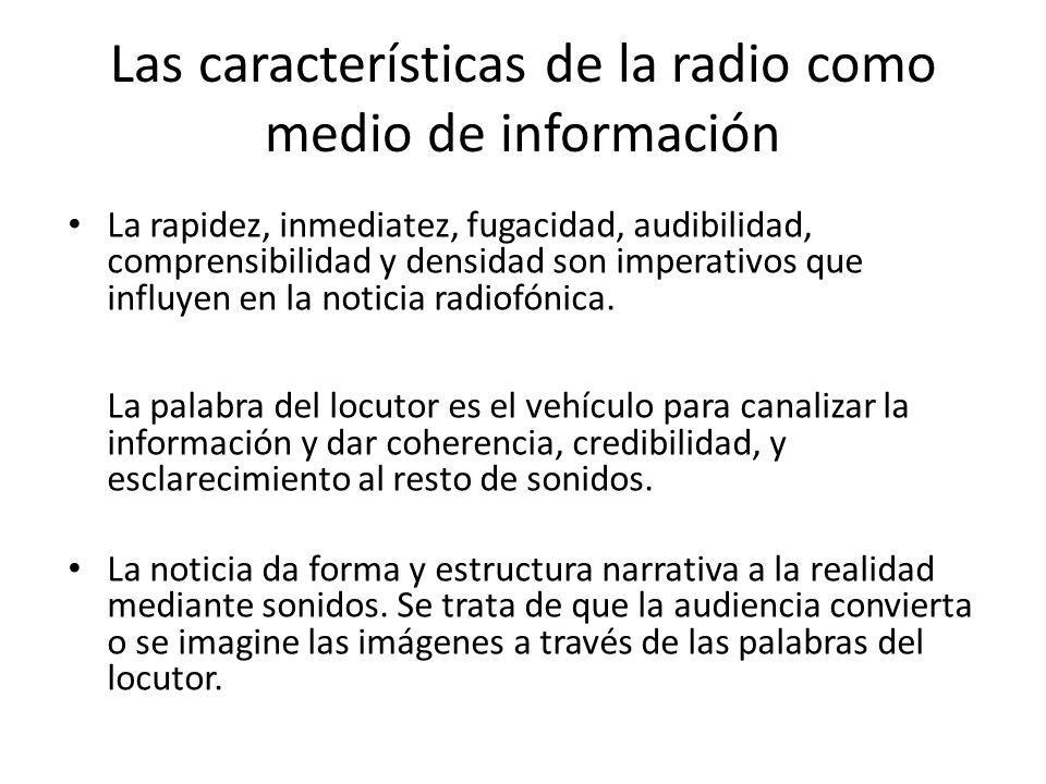 Las características de la radio como medio de información