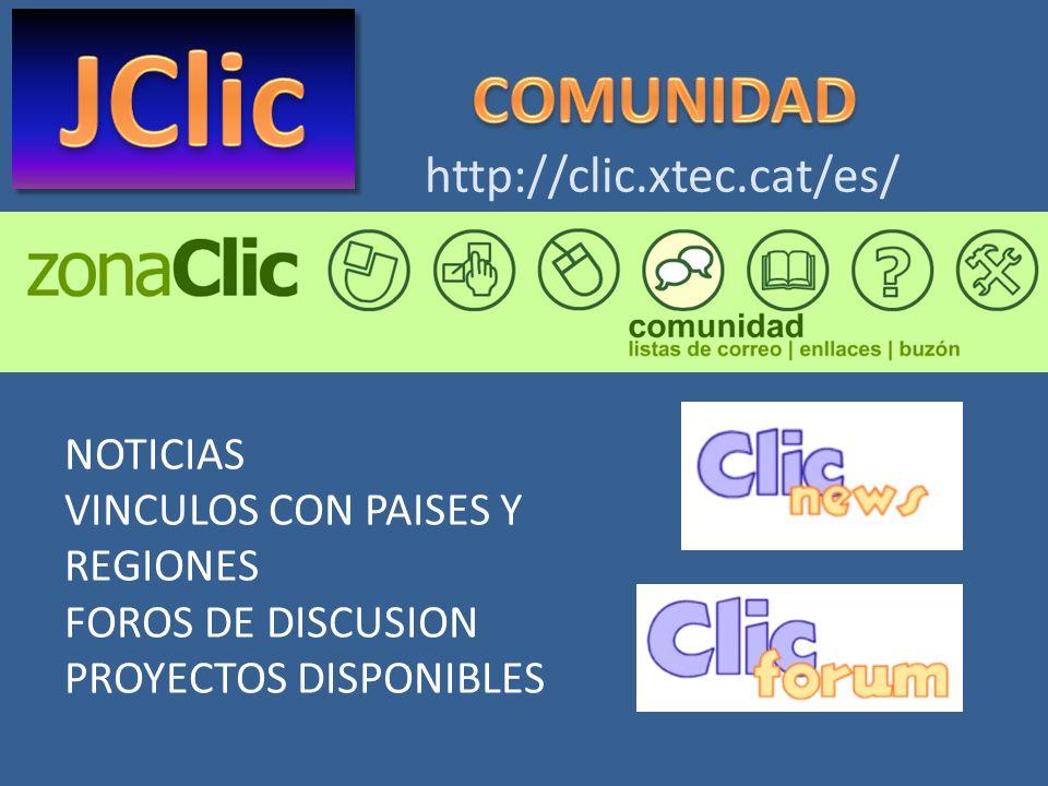 JClic COMUNIDAD http://clic.xtec.cat/es/ NOTICIAS