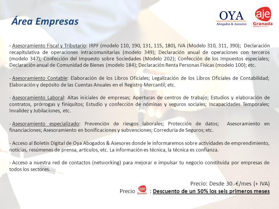 Área Empresas Precio: Desde 30.-€/mes (+ IVA)