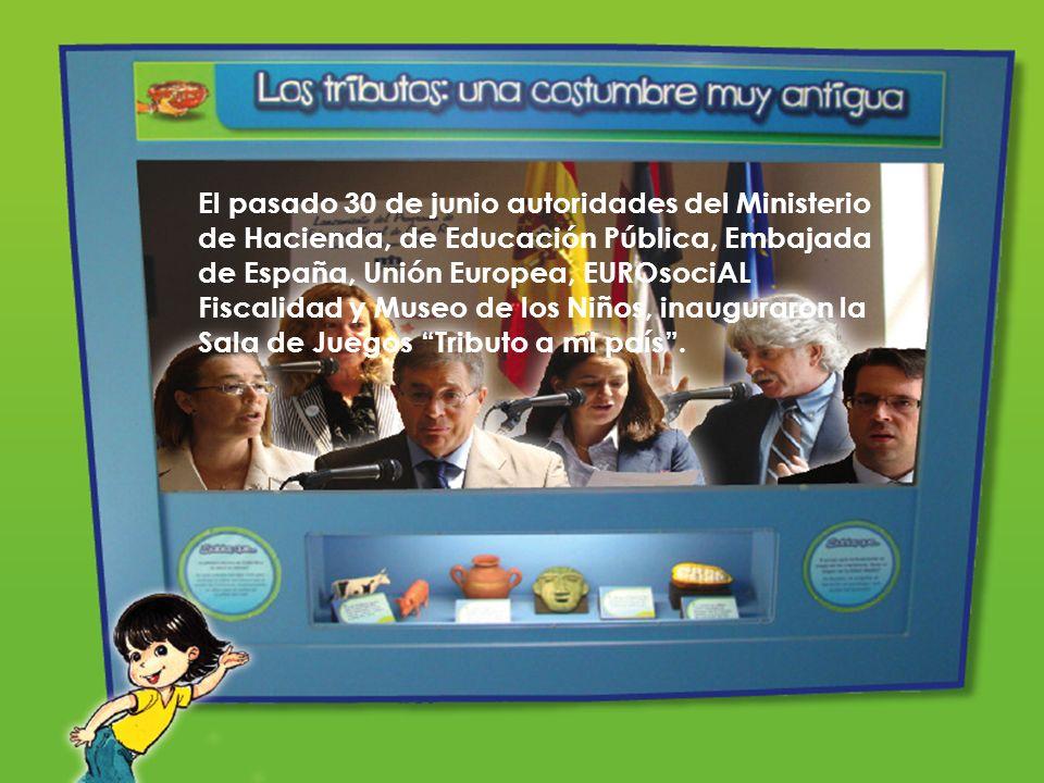 El pasado 30 de junio autoridades del Ministerio de Hacienda, de Educación Pública, Embajada de España, Unión Europea, EUROsociAL Fiscalidad y Museo de los Niños, inauguraron la Sala de Juegos Tributo a mi país .