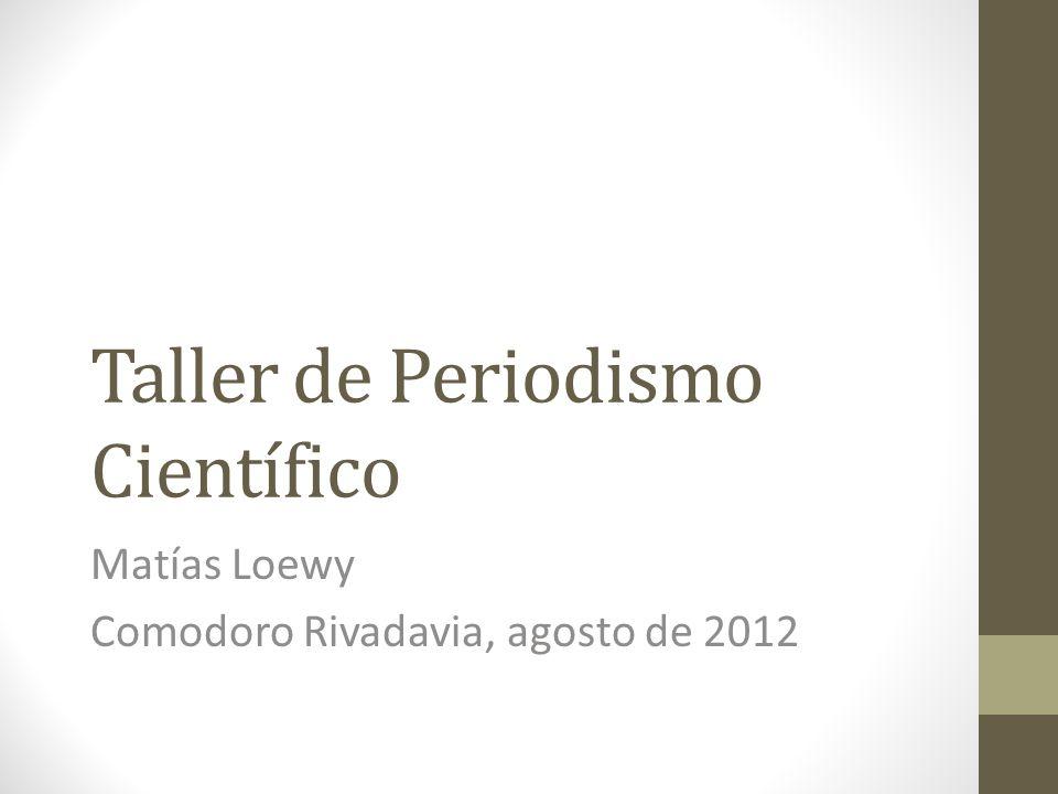 Taller de Periodismo Científico