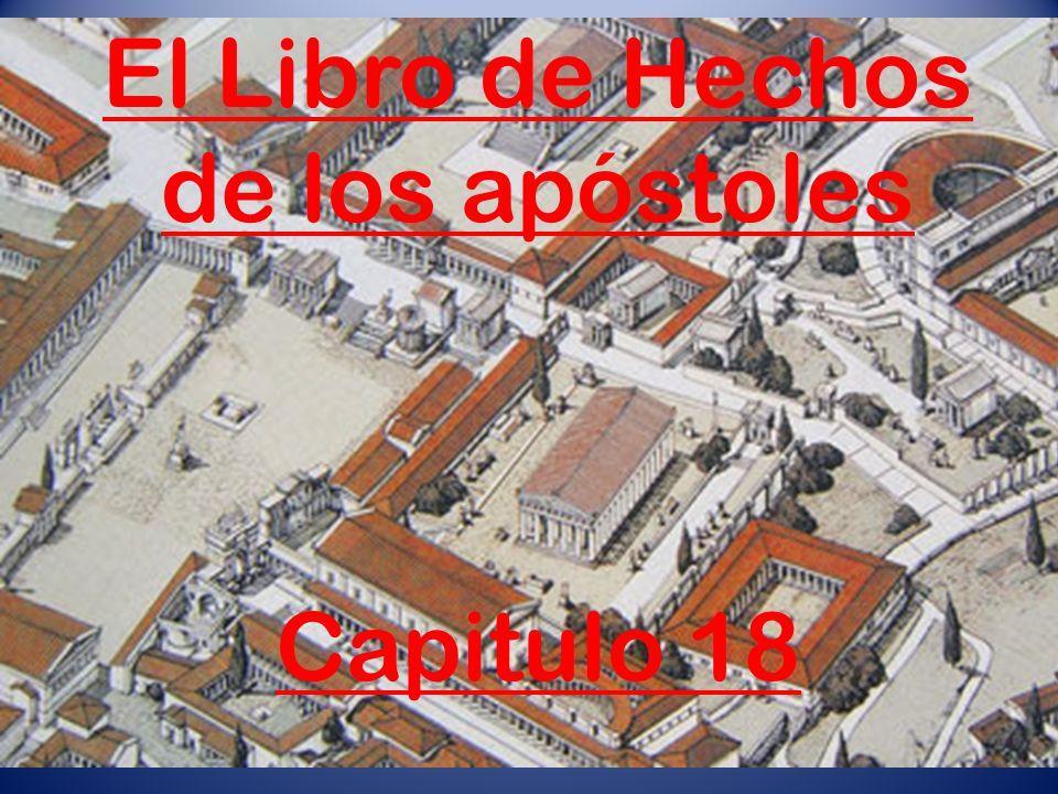 El Libro de Hechos de los apóstoles Capitulo 18
