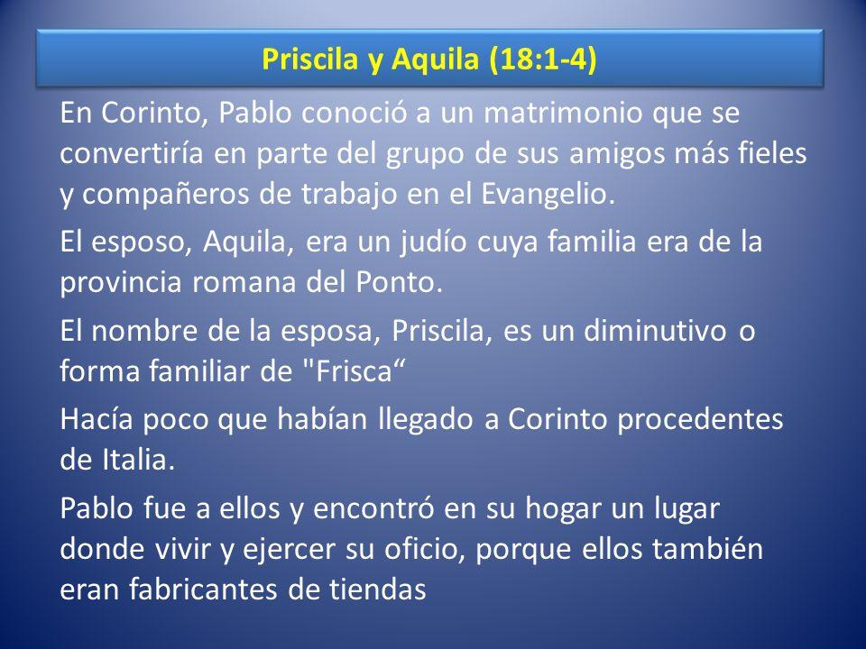 Priscila y Aquila (18:1-4)