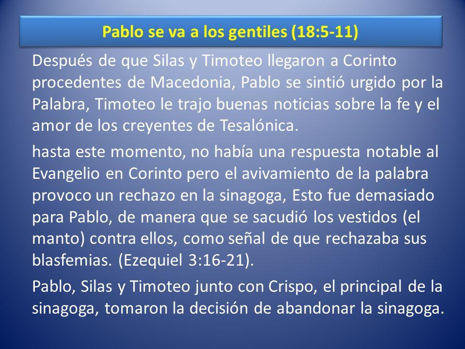 Pablo se va a los gentiles (18:5-11)