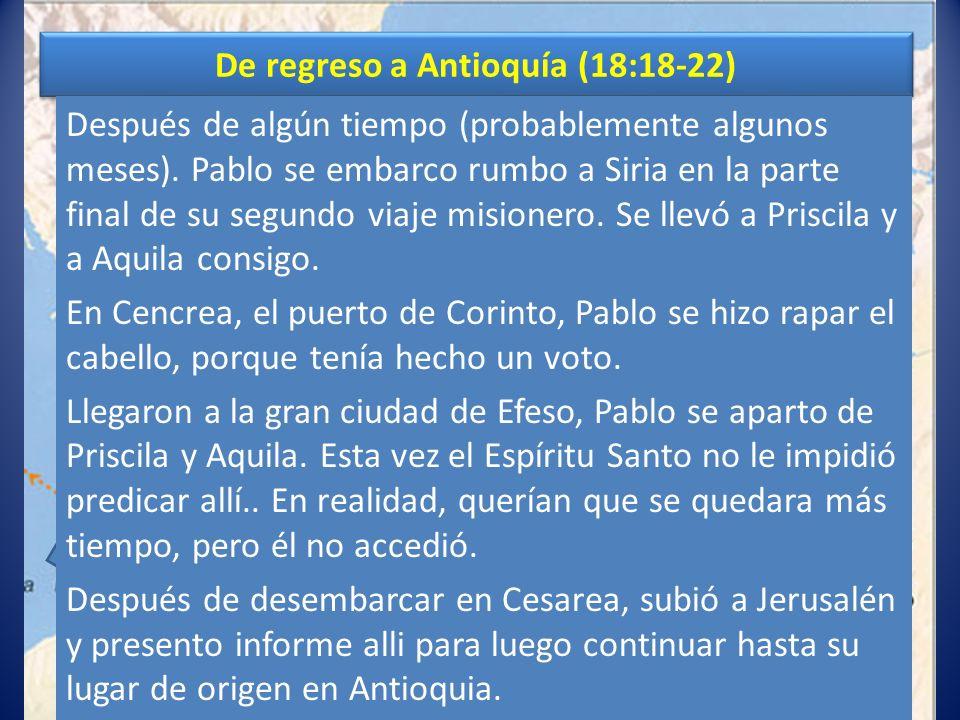 De regreso a Antioquía (18:18-22)