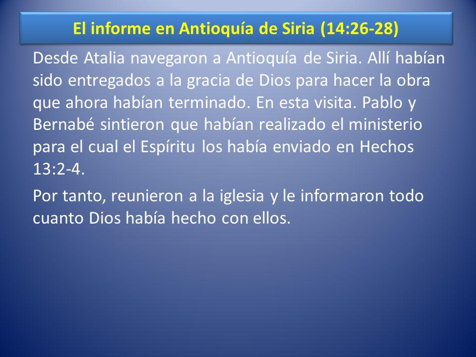 El informe en Antioquía de Siria (14:26-28)