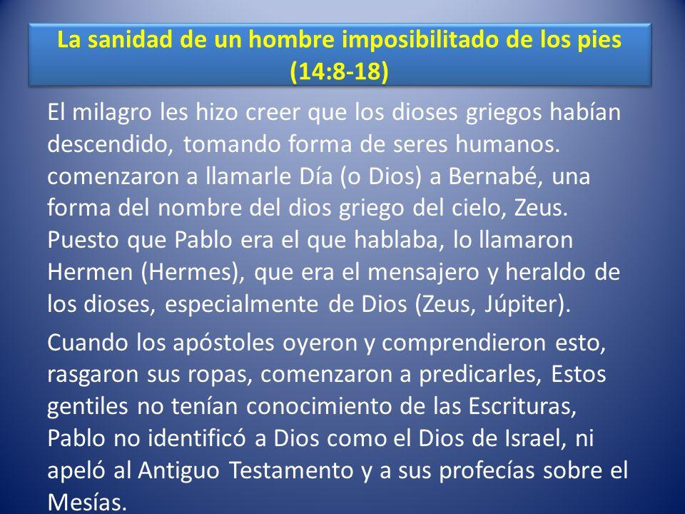 La sanidad de un hombre imposibilitado de los pies (14:8-18)