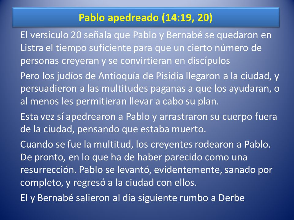 Pablo apedreado (14:19, 20)