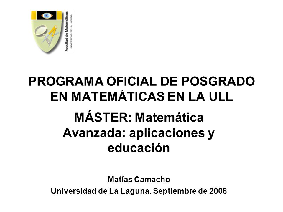 PROGRAMA OFICIAL DE POSGRADO EN MATEMÁTICAS EN LA ULL