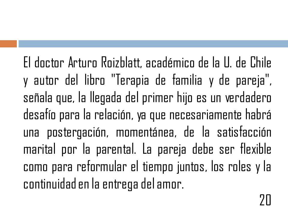 El doctor Arturo Roizblatt, académico de la U