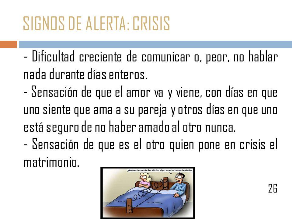 SIGNOS DE ALERTA: CRISIS