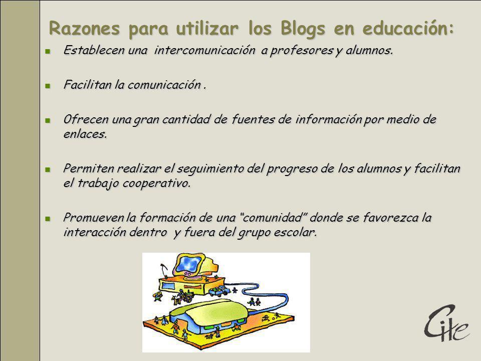 Razones para utilizar los Blogs en educación: