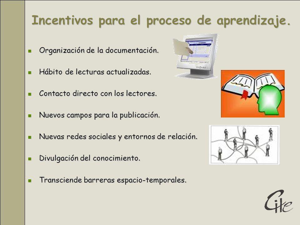 Incentivos para el proceso de aprendizaje.