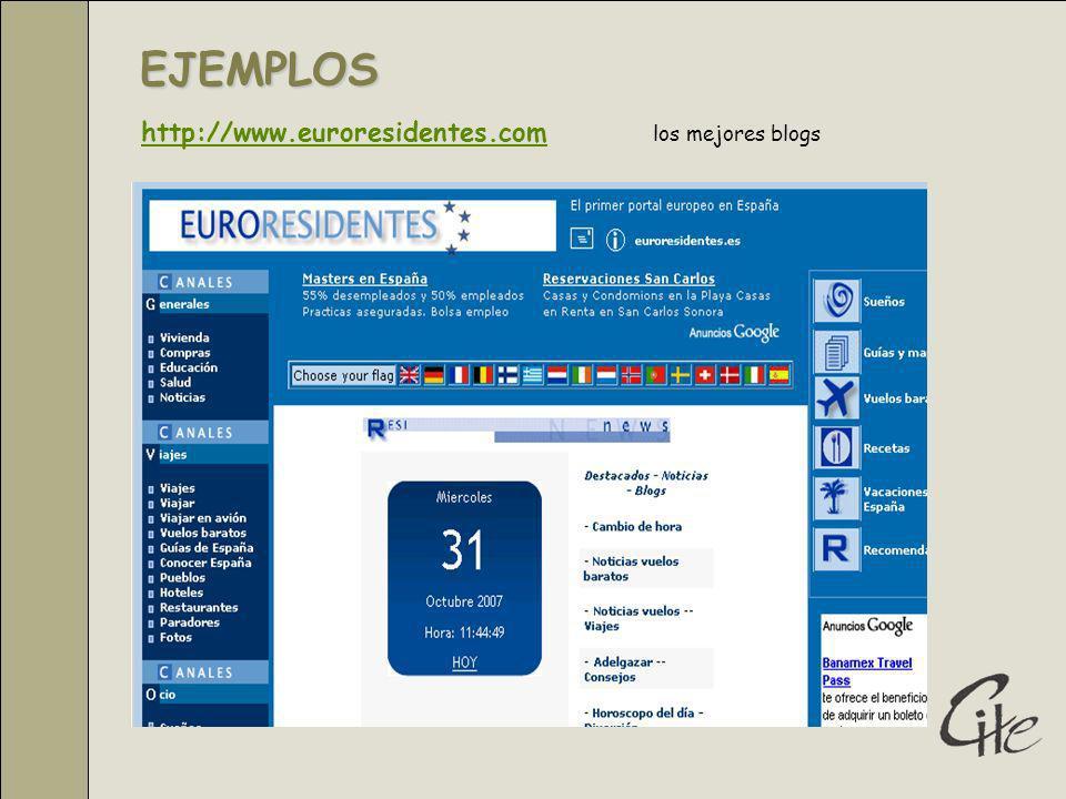 EJEMPLOS http://www.euroresidentes.com los mejores blogs