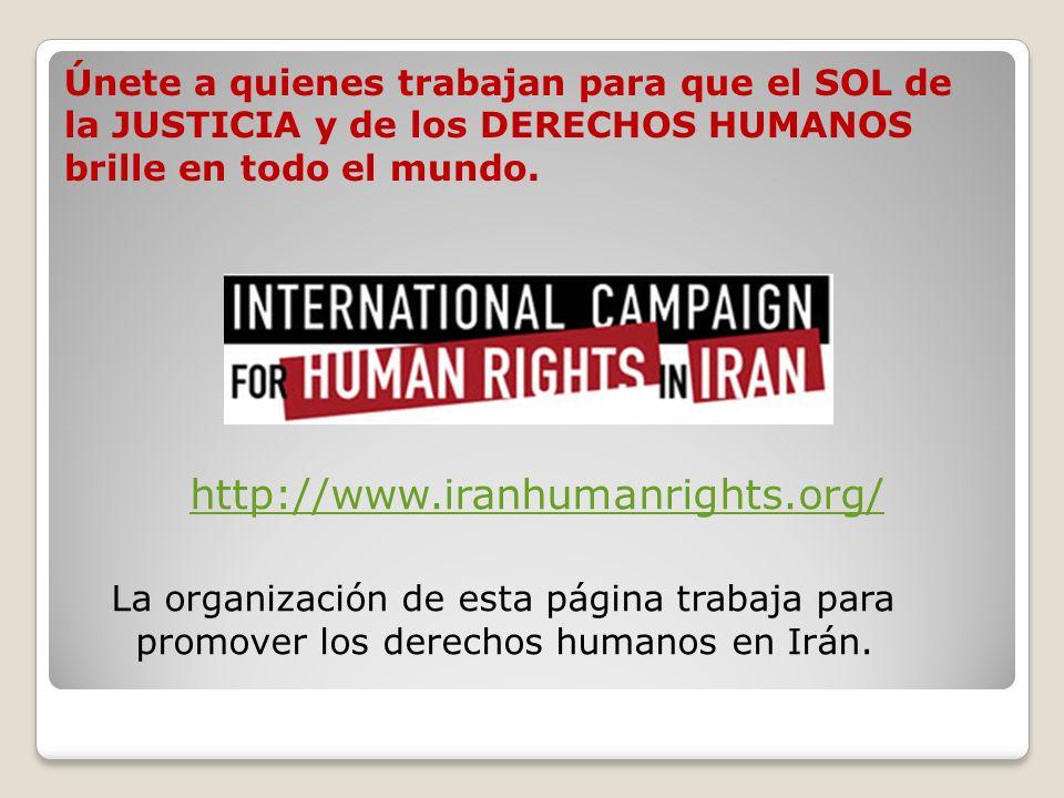 Únete a quienes trabajan para que el SOL de la JUSTICIA y de los DERECHOS HUMANOS brille en todo el mundo.
