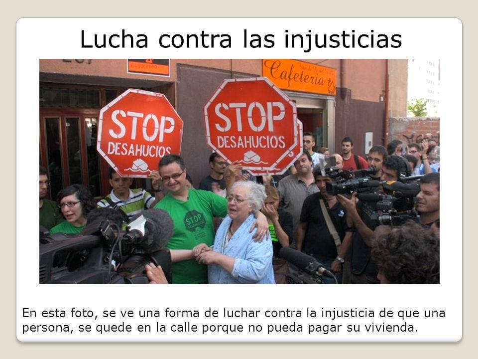 Lucha contra las injusticias