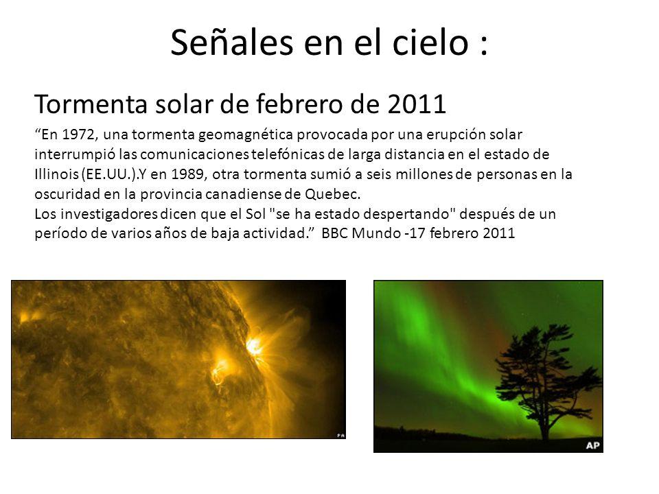 Señales en el cielo : Tormenta solar de febrero de 2011