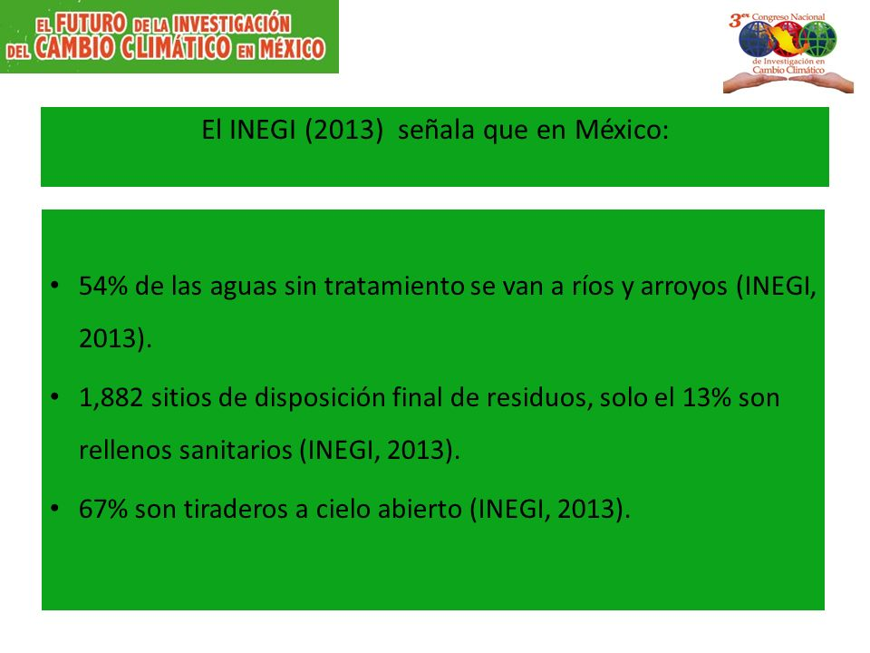 El INEGI (2013) señala que en México: