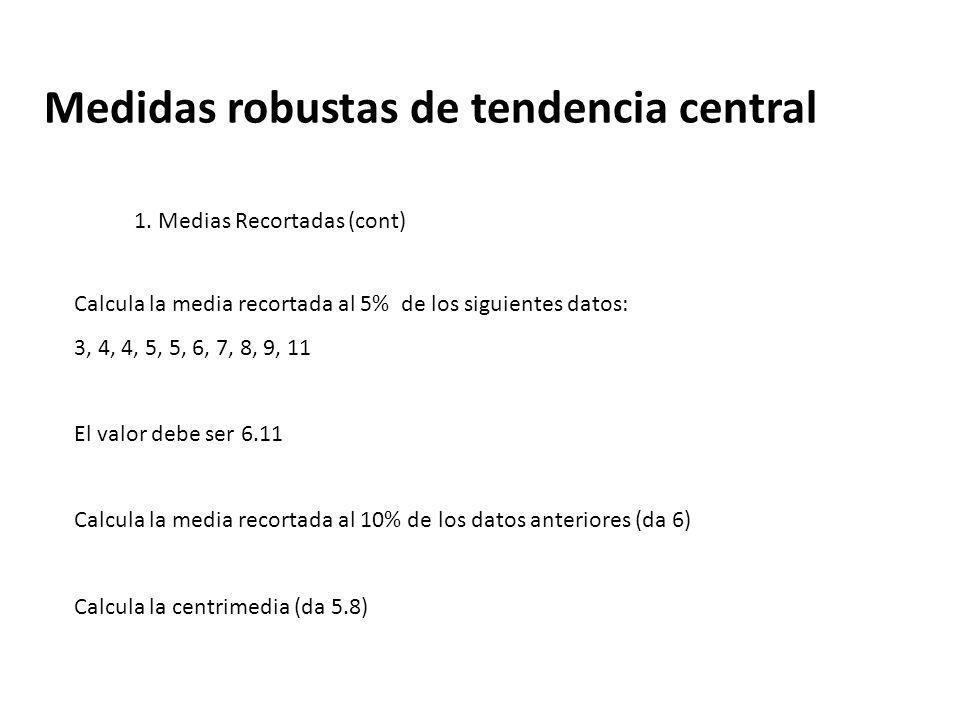 Medidas robustas de tendencia central