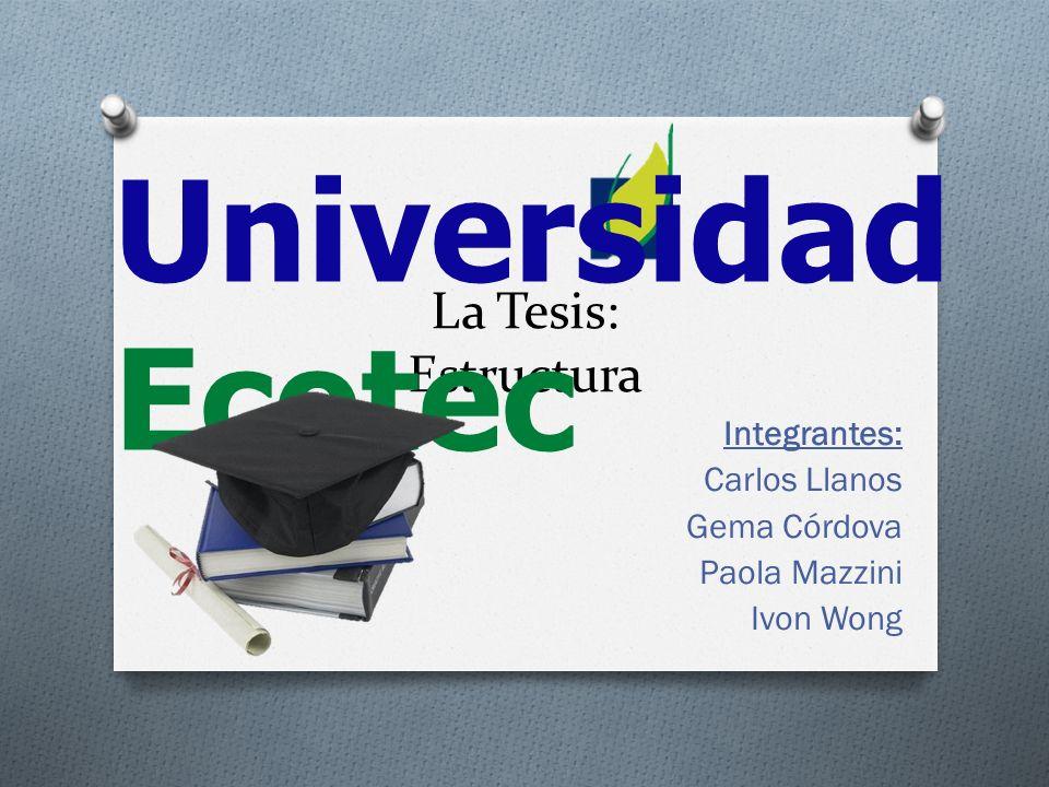 Integrantes: Carlos Llanos Gema Córdova Paola Mazzini Ivon Wong