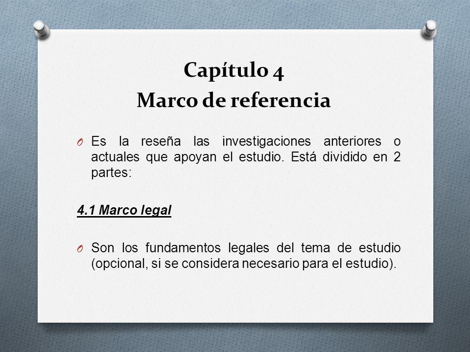 Capítulo 4 Marco de referencia