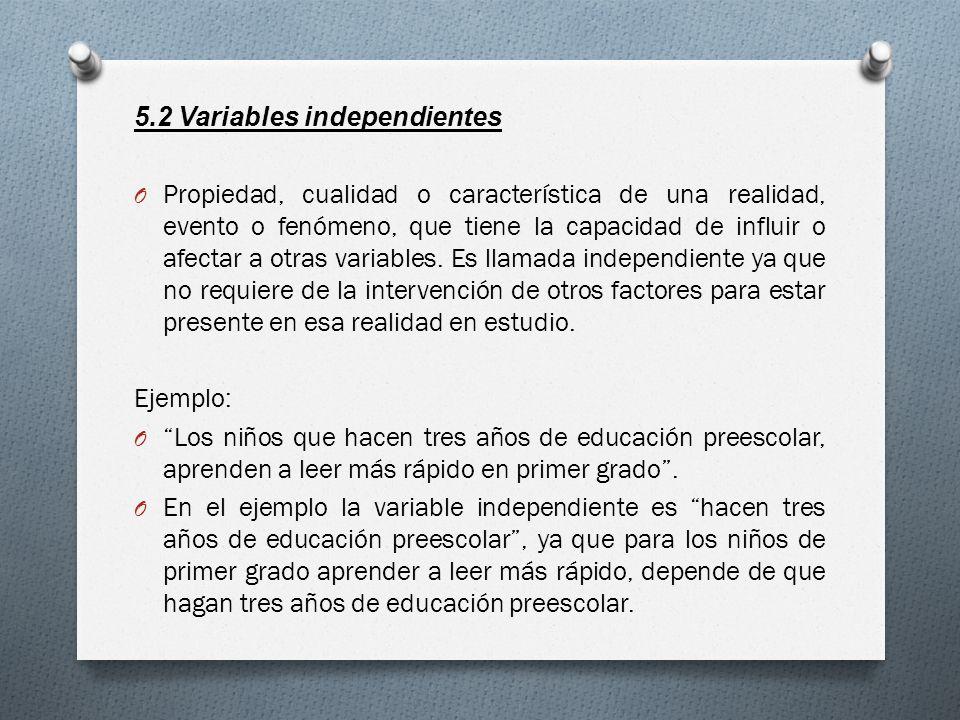5.2 Variables independientes