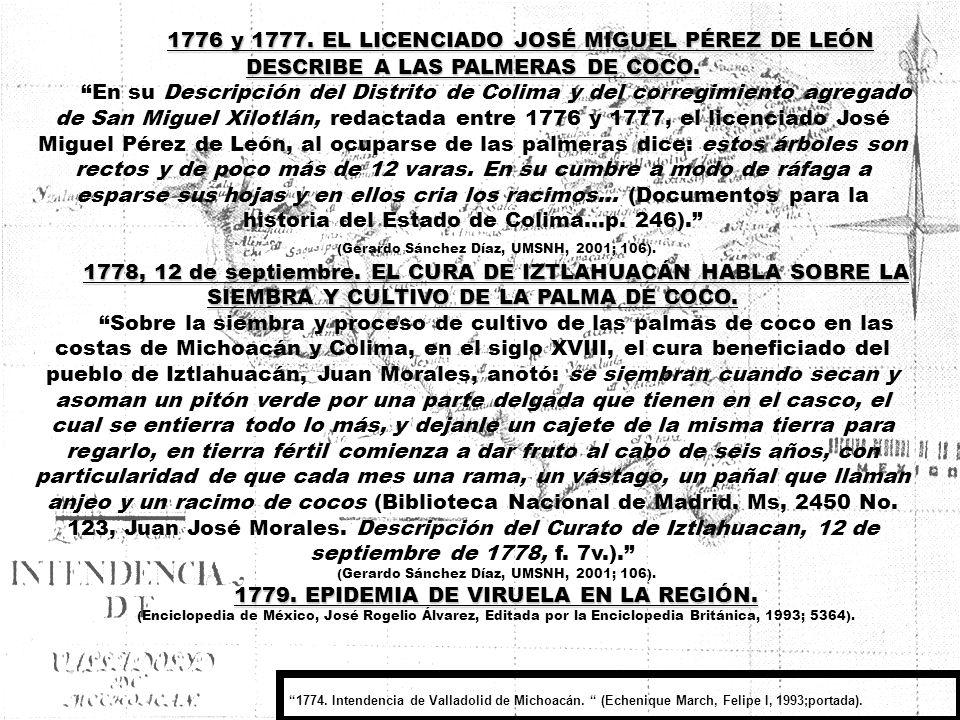1776 y 1777. EL LICENCIADO JOSÉ MIGUEL PÉREZ DE LEÓN DESCRIBE A LAS PALMERAS DE COCO.