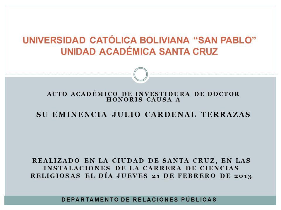 UNIVERSIDAD CATÓLICA BOLIVIANA SAN PABLO UNIDAD ACADÉMICA SANTA CRUZ