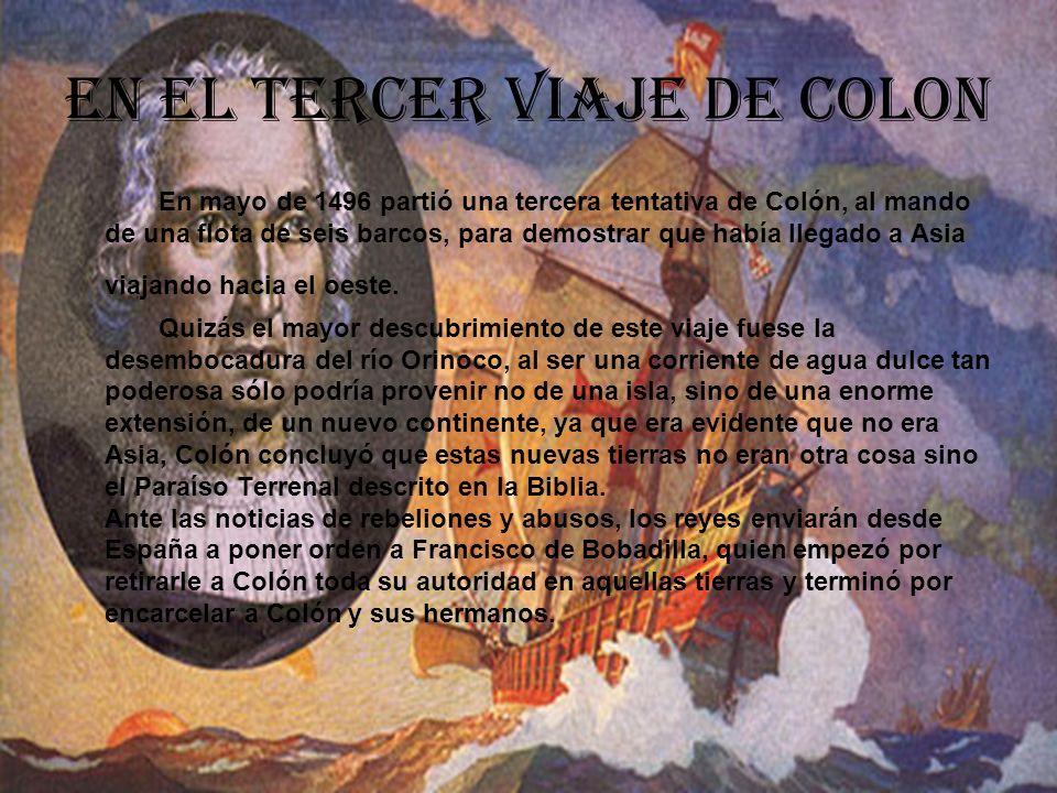 En el tercer viaje de Colon