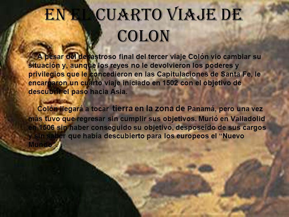 En el cuarto viaje de Colon