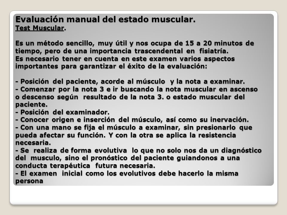 Evaluación manual del estado muscular. Test Muscular