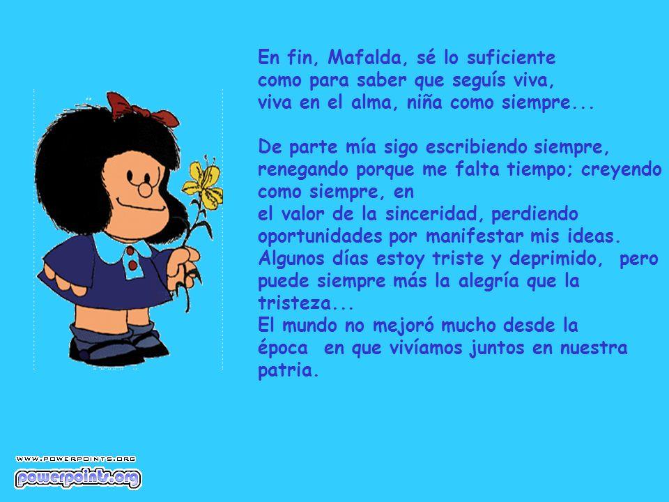 En fin, Mafalda, sé lo suficiente