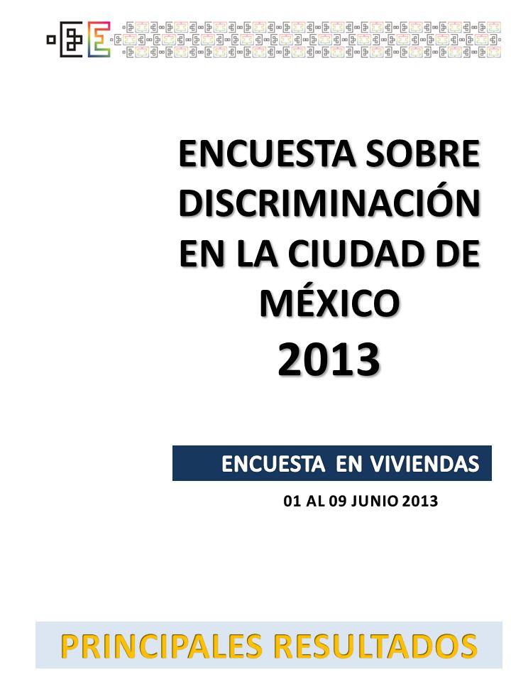 2013 ENCUESTA SOBRE DISCRIMINACIÓN EN LA CIUDAD DE MÉXICO