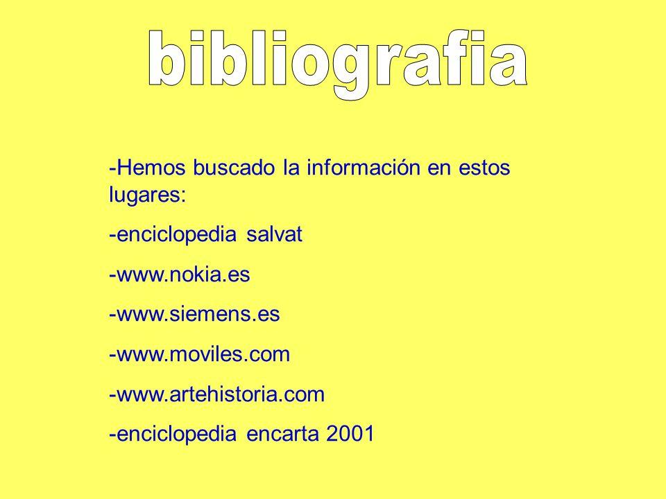 bibliografia -Hemos buscado la información en estos lugares: