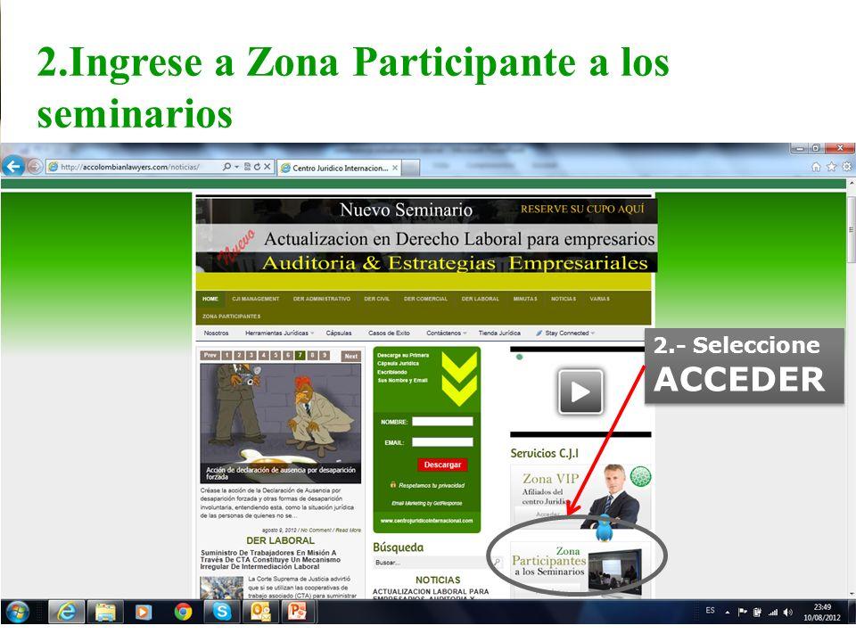2.Ingrese a Zona Participante a los seminarios