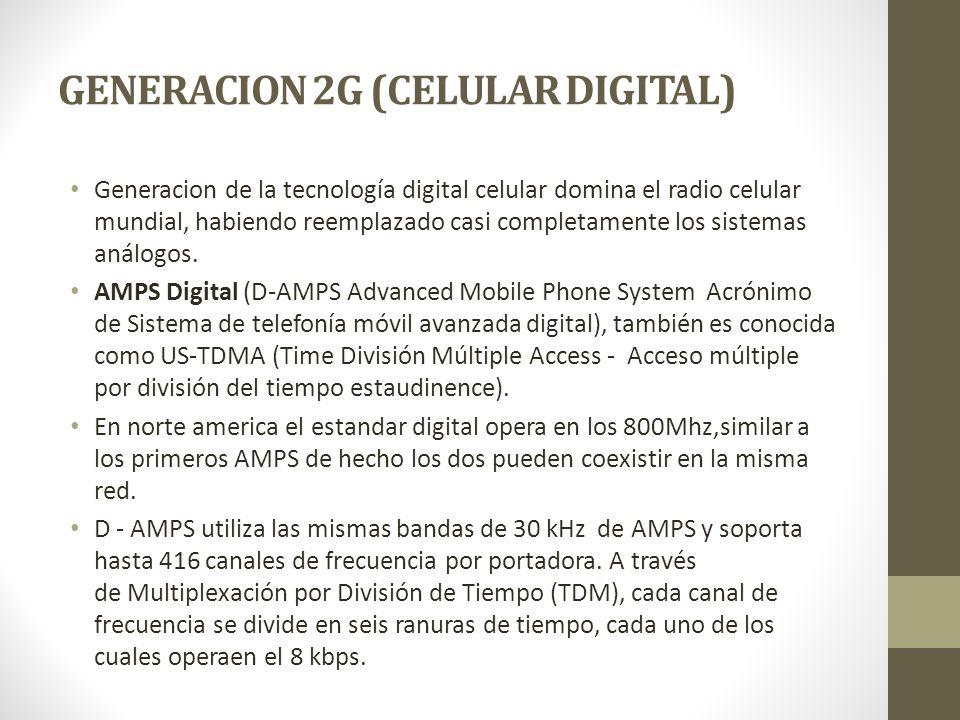 GENERACION 2G (CELULAR DIGITAL)
