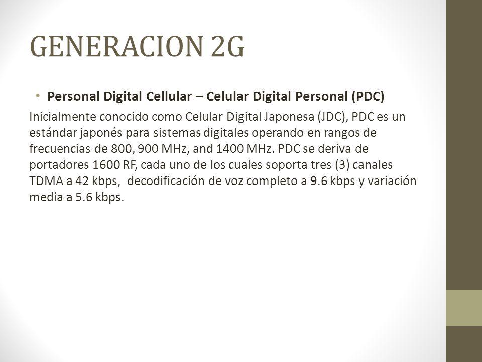 GENERACION 2G Personal Digital Cellular – Celular Digital Personal (PDC)