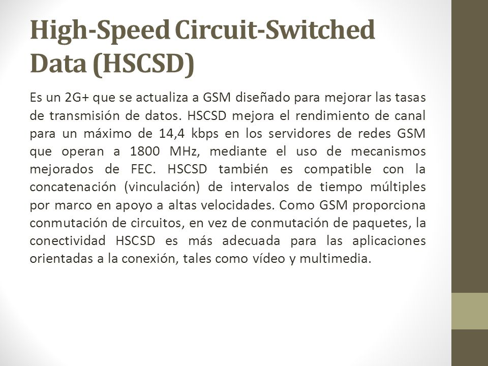 High-Speed Circuit-Switched Data (HSCSD)