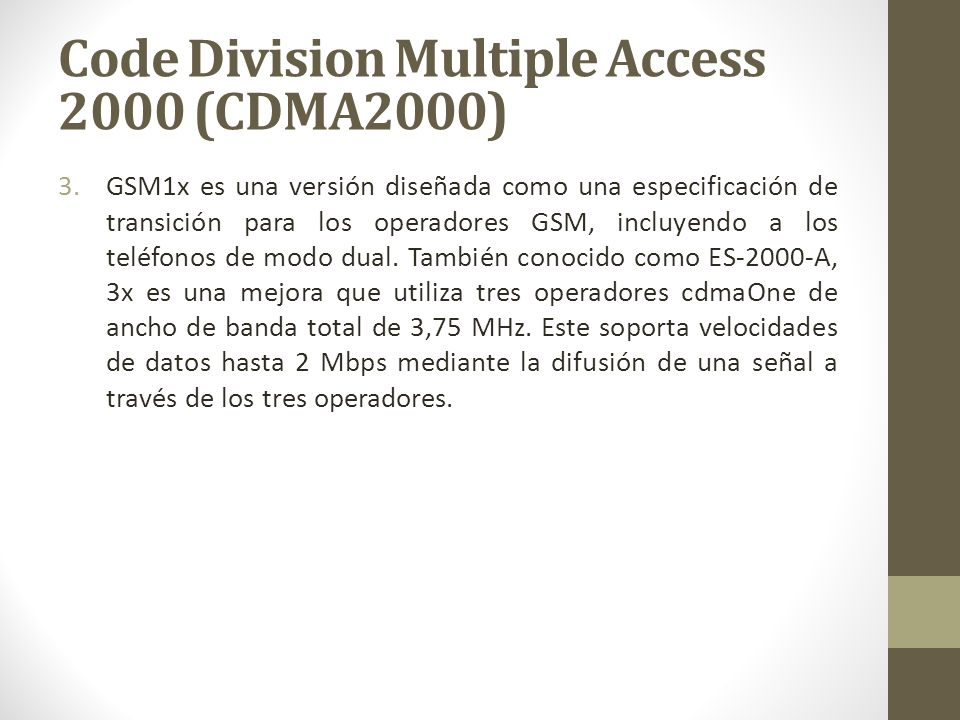 Code Division Multiple Access 2000 (CDMA2000)
