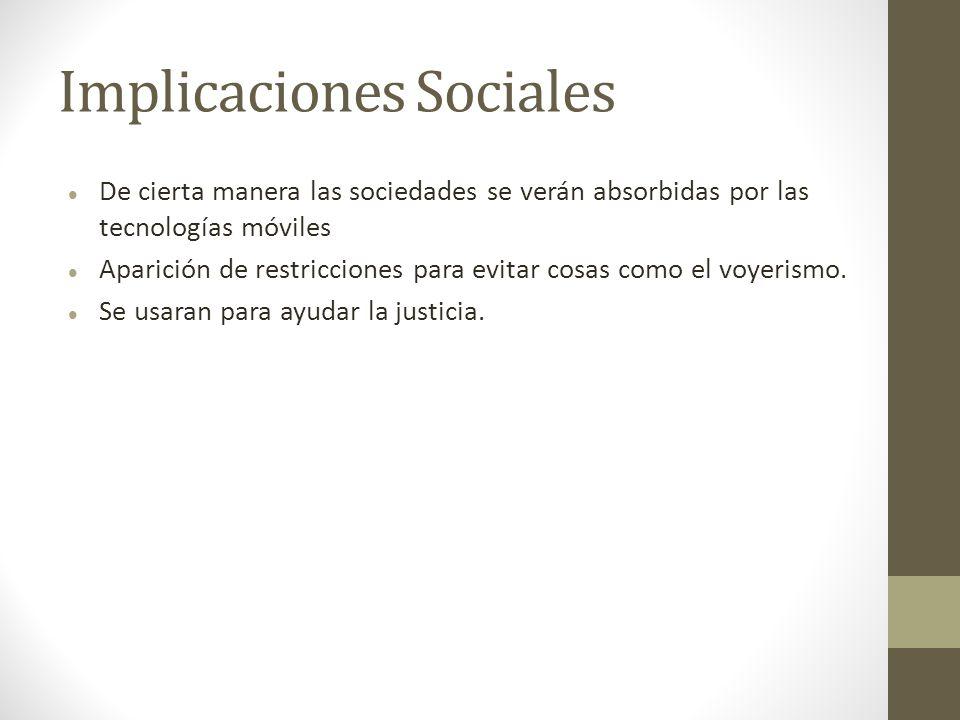 Implicaciones Sociales