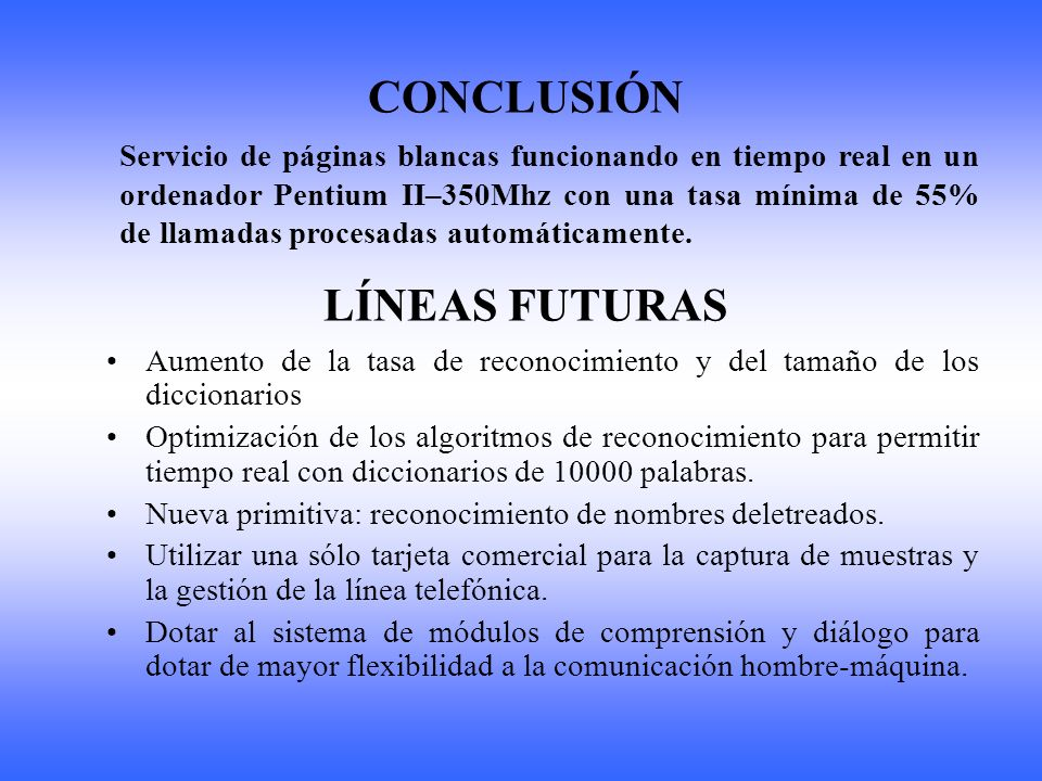 CONCLUSIÓN LÍNEAS FUTURAS